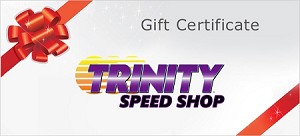 Trinity Speed Shop GIFT CERTIFICATE